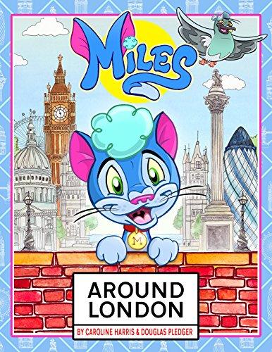 Miles-Around-London-Miles-Around-The-World-Book-1