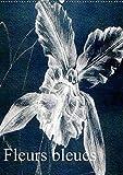Fleurs bleues (Wandkalender 2018 DIN A2 hoch): Fleurs bleues ist ein künstlerischer Streifzug durch die Botanik. Mit weißem Kreidestift auf ... der Pflanzenwelt. (Monatskalender, 14 Seiten