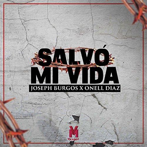 Salvo Mi Vida de Joseph Burgos & Onell Diaz en Amazon Music ...