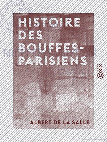 Couverture du livre Histoire des Bouffes-Parisiens