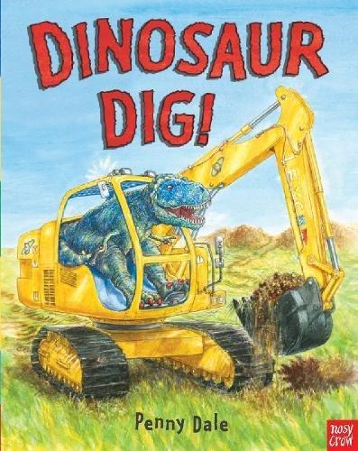 Dinosaur Dig! (Penny Dale's Dinosaurs)