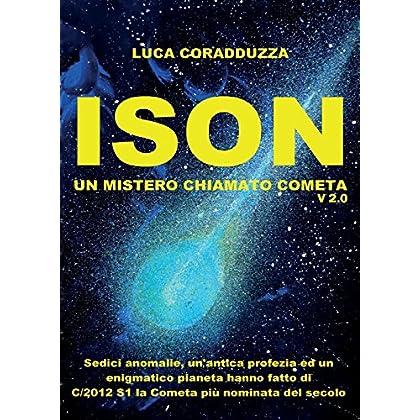 Ison, Un Mistero Chiamato Cometa