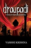 Draupadi - India's First Daughter