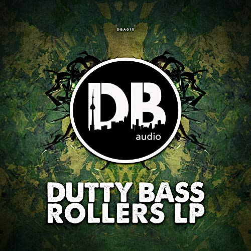 Dutty Bass Rollers LP
