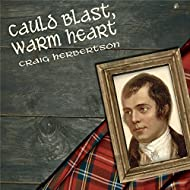 Cauld Blast, Warm Heart