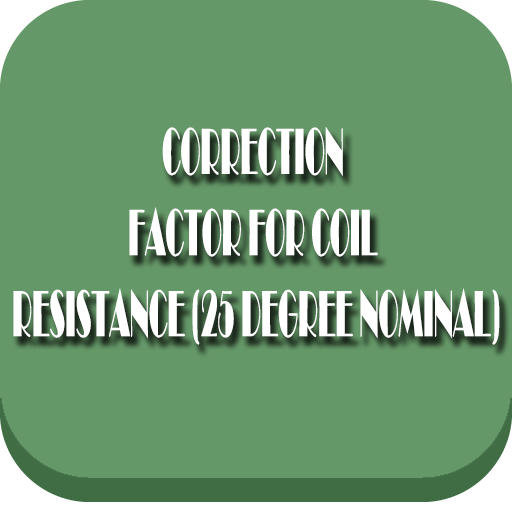 correction-factor-for-coil-resistance-25-degree-nominal