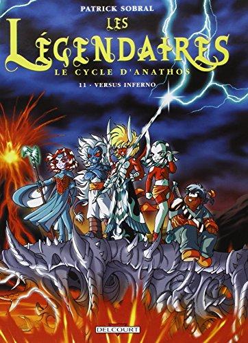 Les Légendaires, Tome 11 par SOBRAL Patrick