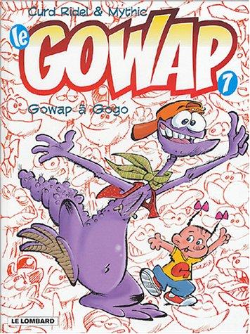 Gowap, tome 7 : Gowap à gogo