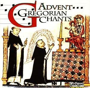 Advent - Christmas Gregorian Chants