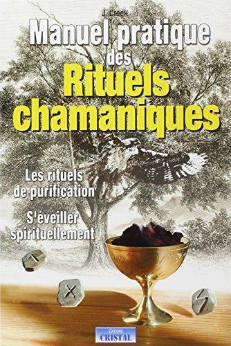 manuel-pratique-des-rituels-chamaniques-les-rituels-de-purification-s-39-veiller-spirituellement