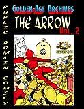 Arrow Archives Vol.2 (Public Domain Comics Archive Book 4)