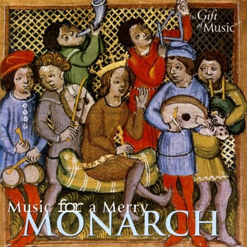 Music for a Merry Monarch - Musik des Mittelalters