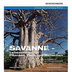 614FvTQDDGL. SS300  - Savanne - Lebensraum für Pflanzen, Tiere und Menschen (Kleine Senckenberg-Reihe)