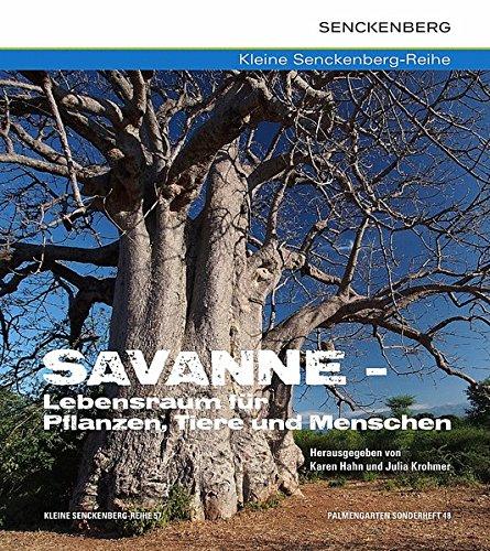 614FvTQDDGL - Savanne - Lebensraum für Pflanzen, Tiere und Menschen (Kleine Senckenberg-Reihe)
