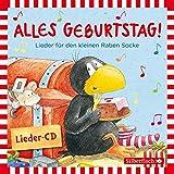Alles Geburtstag! Lieder für den kleinen Raben Socke (Kleiner Rabe Socke ): 1 CD