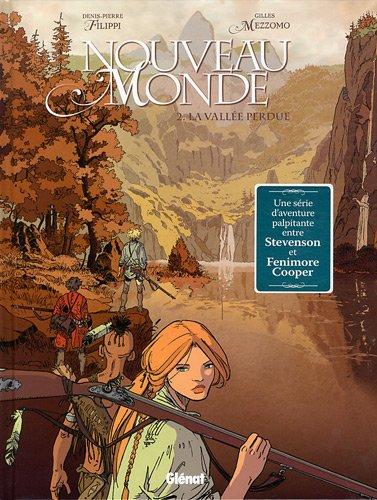 Nouveau Monde, Tome 2 : La vallée perdue