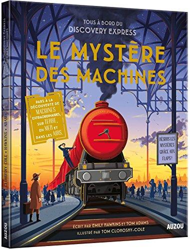 Le mystère des machines : tous à bord du Discovery express