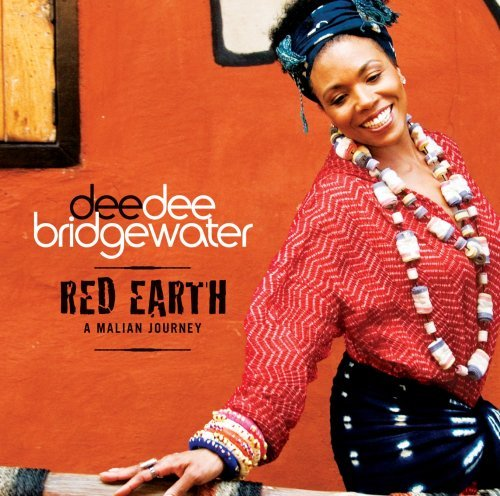 Red Earth - A Malian Journey by Dee Dee Bridgewater (2007-08-28)