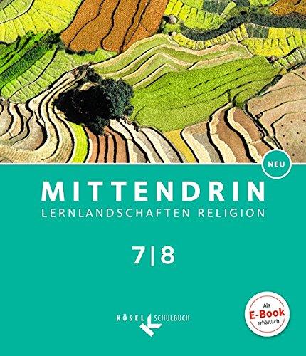 Mittendrin - Baden-Württemberg und Niedersachsen - Neubearbeitung: Band 2: 7./8. Schuljahr - Schülerbuch