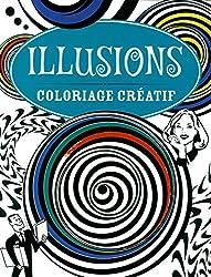 Illusions : Coloriage créatif