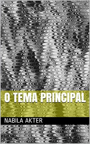 O tema principal  (Galician Edition) por Nabila akter