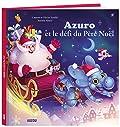 Azuro et le défi du Père Noël (grand format)