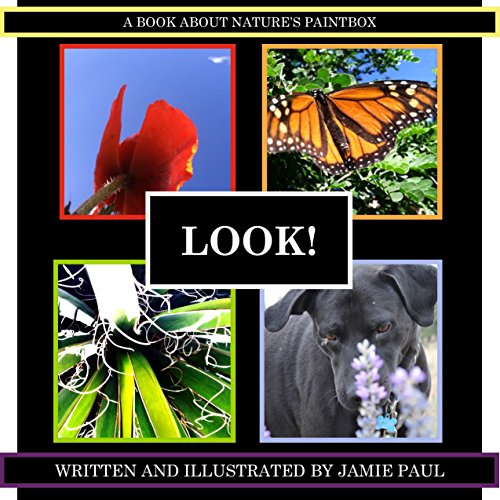 LOOK!: A book about nature's paintbox