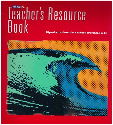 Corrective Reading Comprehension Level B1, National Teacher (CORRECTIVE READING DECODING SERIES)