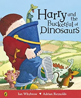 Harry and the Bucketful of Dinosaurs (Harry and the Dinosaurs) by [Whybrow, Ian]