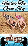 Under the Open Sky (Gay FF) (Wild West Series Book 4) (English Edition)