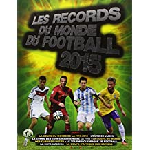Records du monde de football 2015