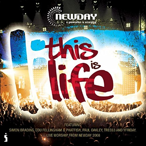 NewDay Live 2008: This Is Life