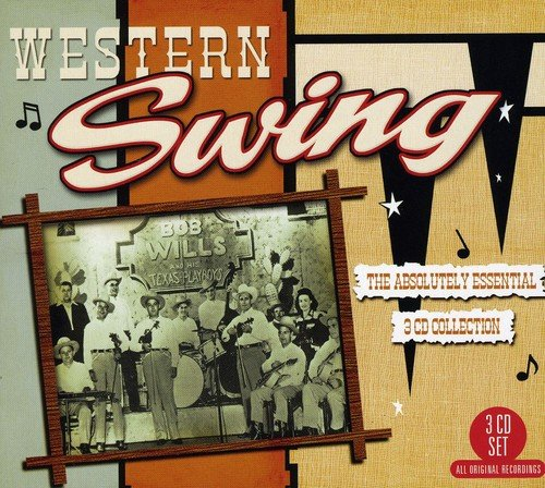 Western Swing: the Absolutely Essential