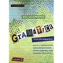 Gramática viva de espanhol - Solucionário (¡Viva la gramática!)