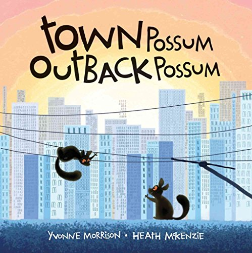 [(Town Possum, Outback Possum)] [By (author) Yvonne Morrison ] published on (May, 2012)