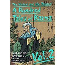 The Wicked and the Damned: A Hundred Tales of Karma Vol.2 (English Edition)