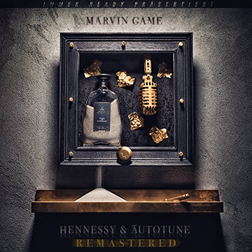 Hennessy & Autotune (Remastered)