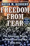 Freedom from Fear: The American People in Depression and War 1929-1945 (Oxford History of the United States)