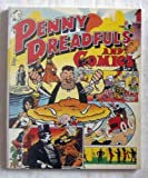 Penny Dreadfuls and Comics: English Periodicals for Children from Victorian Times to the Present Day