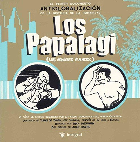 Los Papalagi: Los hombres blancos (OTROS NO FICCIÓN) por Tuiavii