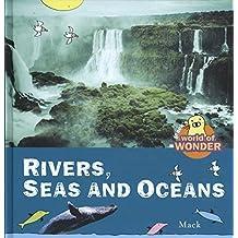 Rivers, Seas and Oceans