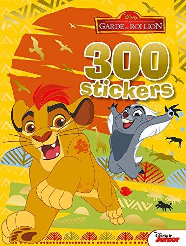 LA GARDE DU ROI LION - 300 stickers par