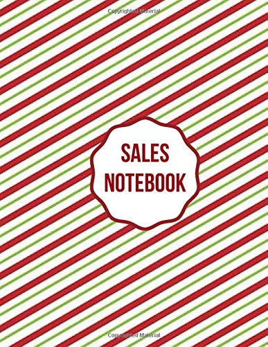 Sales Notebook: Daily Weekly Monthly Entry Management Control, Accounting Bookkeeping and Stock Record Tracker Inventory Log Book Journal Notebook for ... with 120 pages (Sales Record Book, Band 33)