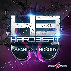 Hard3eat-Meaning / Nobody
