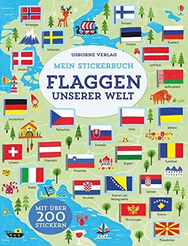Mein Stickerbuch: Flaggen unserer Welt (Der Welt Flaggen)