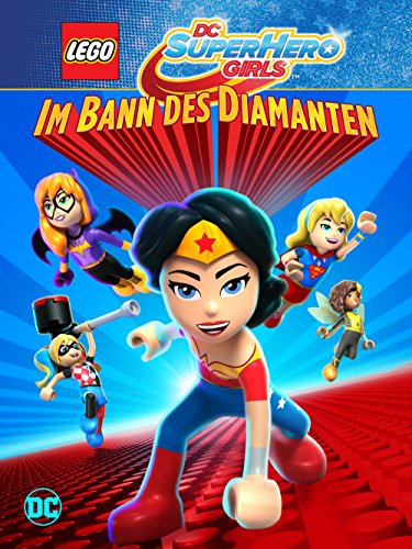 LEGO DC Super Hero Girls: Im Bann des -