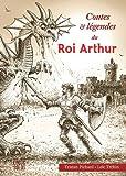 contes et legendes du roi arthur