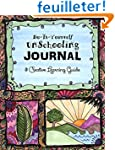 Do it Yourself Unschooling Journal: &...