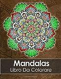 Scarica Libro Mandalas Libro Da Colorare Adulti Un Libro Da Colorare Per Adulti BONUS 60 Pagine Di Mandala Da Colorare Gratuite PDF da stampare (PDF,EPUB,MOBI) Online Italiano Gratis