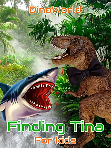 dino-world-finding-tina-for-kids